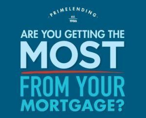 Getting the Most From Your Mortgage